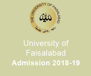 University of Faisalabad Admissions 2019 Last Date