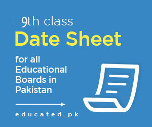 9th Class Date Sheet 2019 BISE Boards