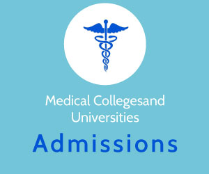 Medical Colleges and Universities Admissions